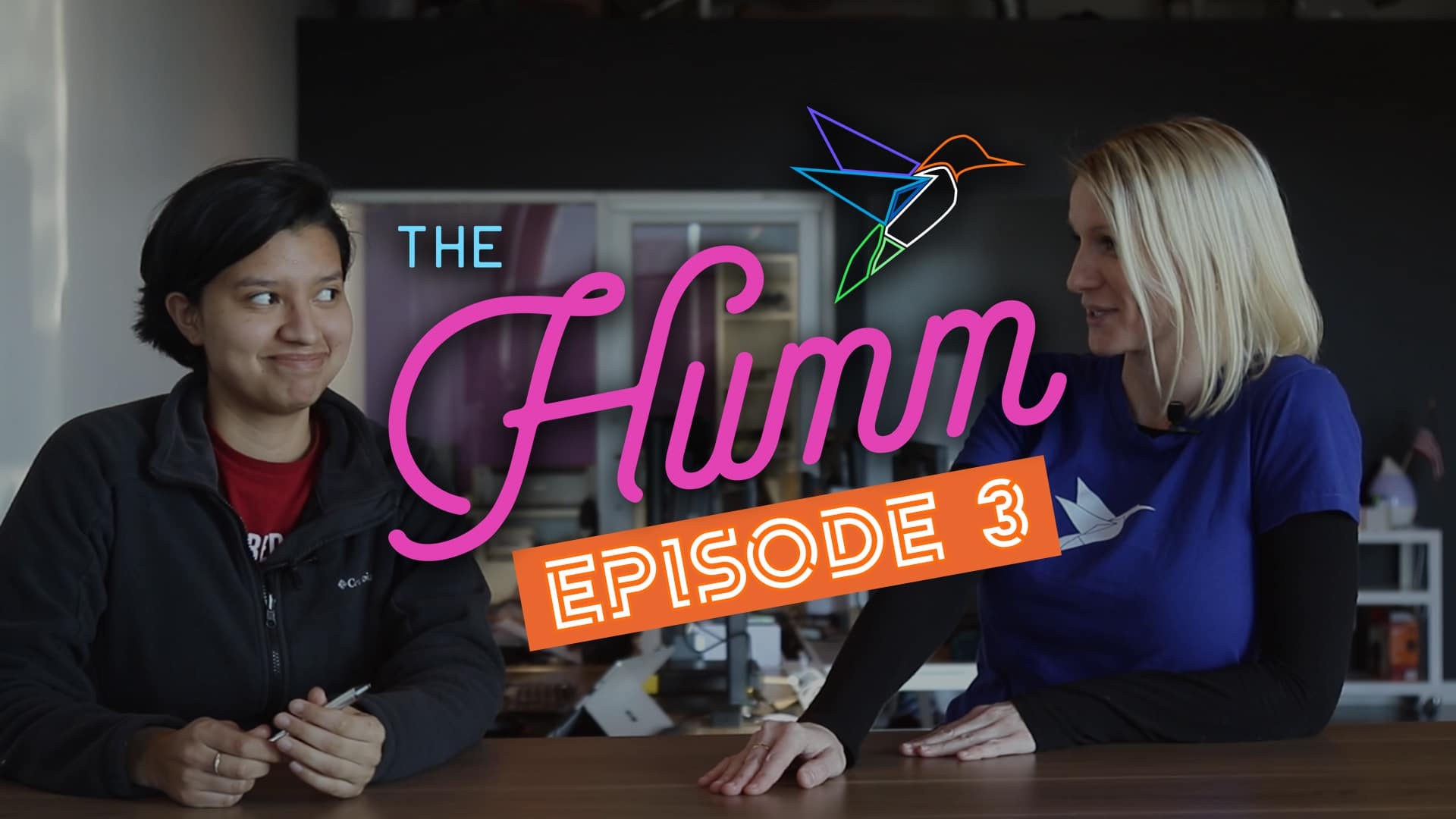 The Humm Episode 3
