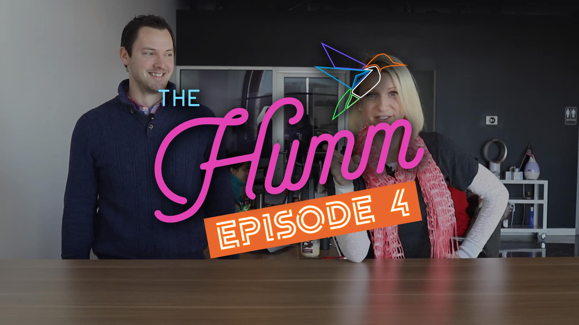 The Humm Episode 4