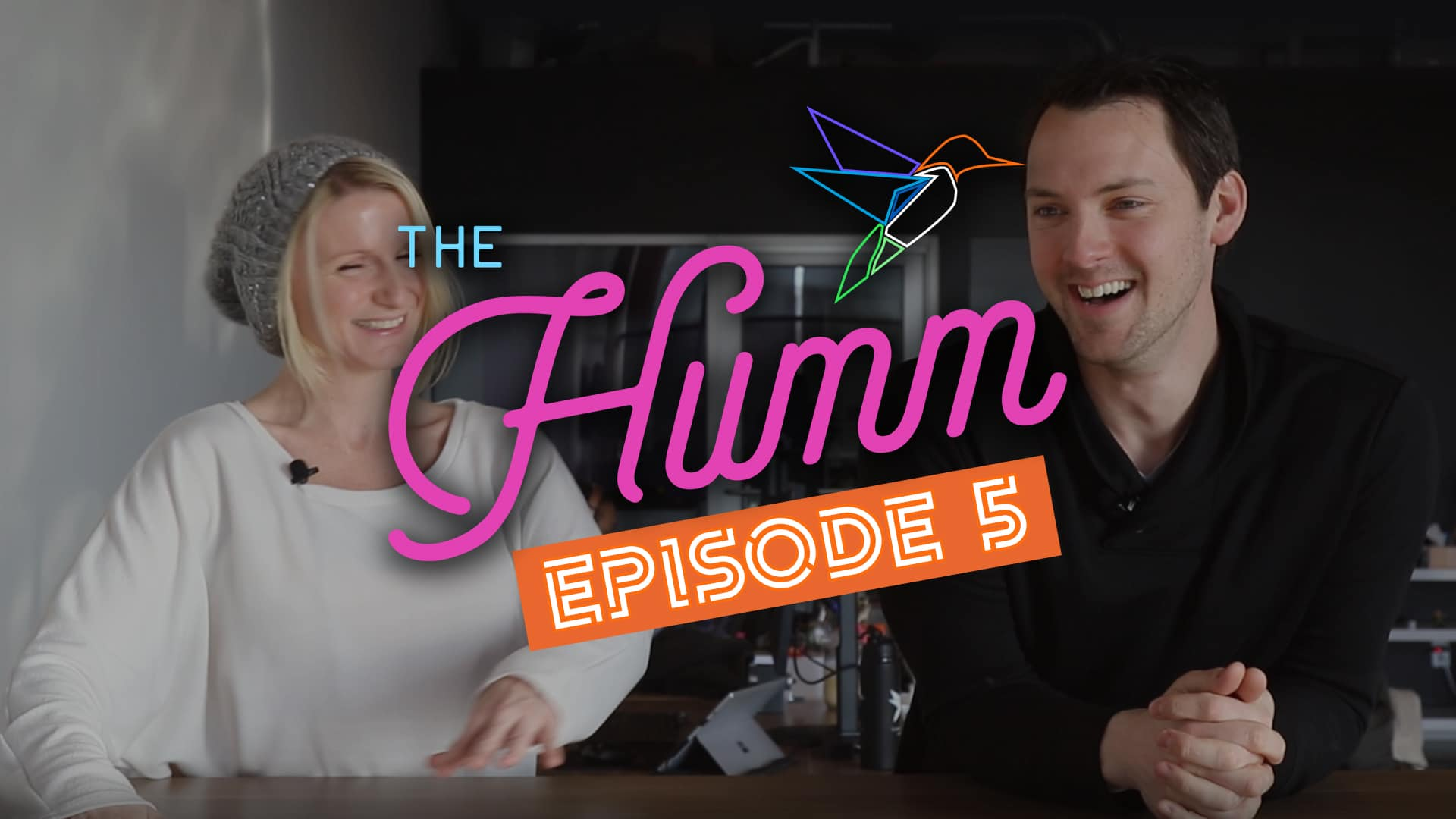 The Humm Episode 5