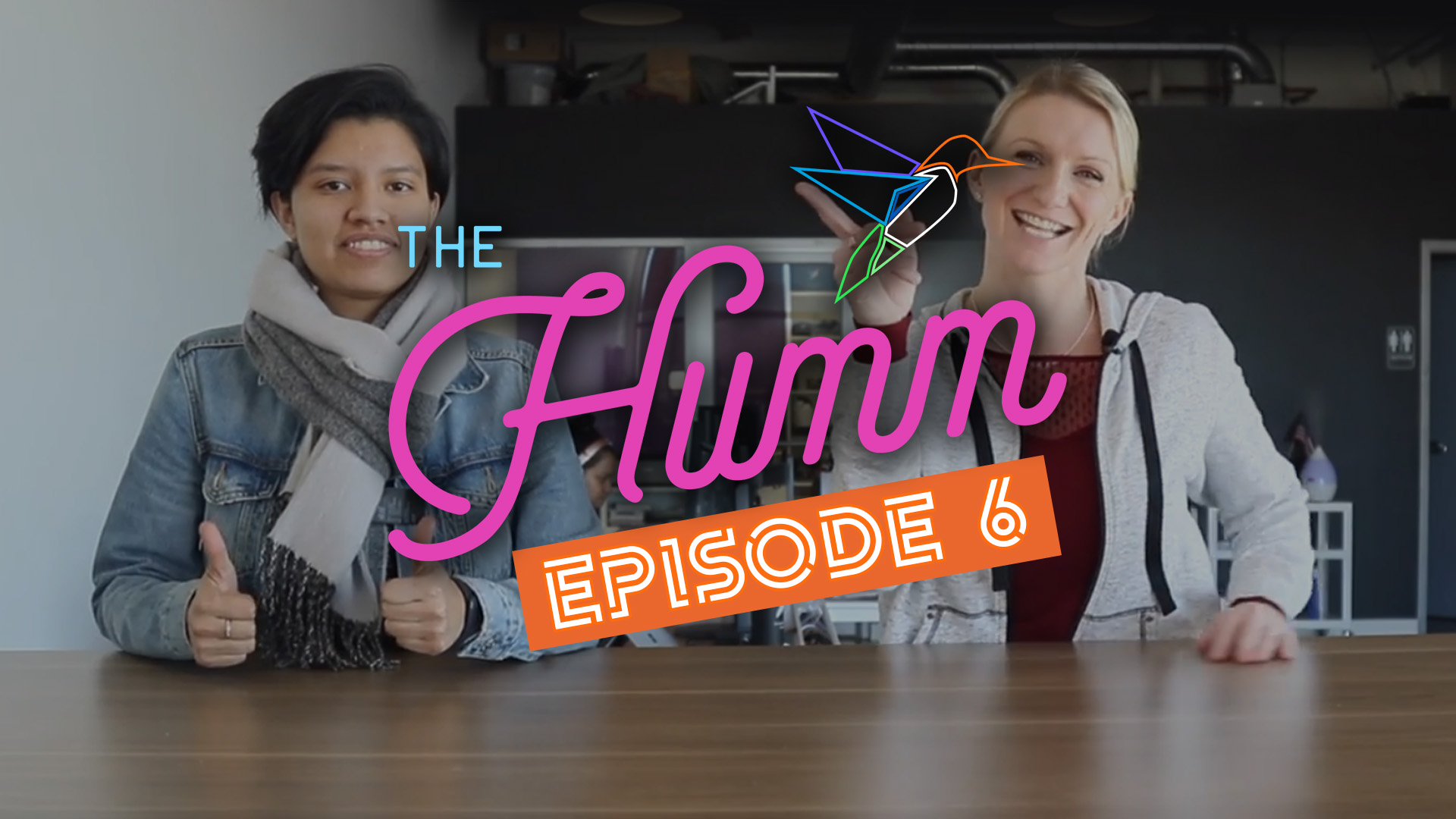 The Humm Episode 6